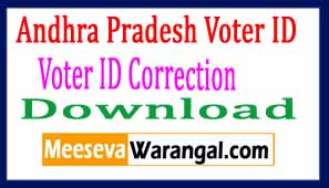 Andhra Pradesh Voter ID Apply AP Voter ID Status AP Voter ID Correction AP Voter ID List Download Transfer Deletion ID Card Download