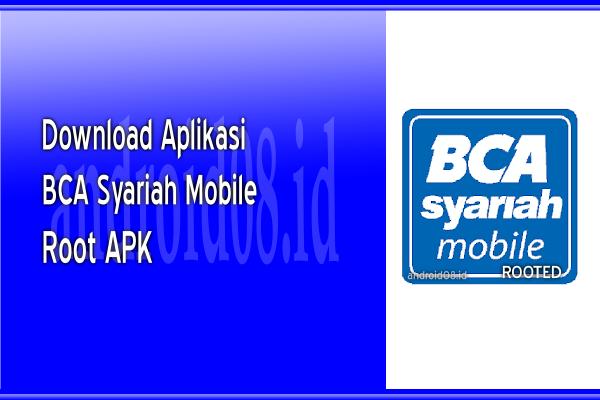 Download BCA Syariah Mobile Banking Root APK
