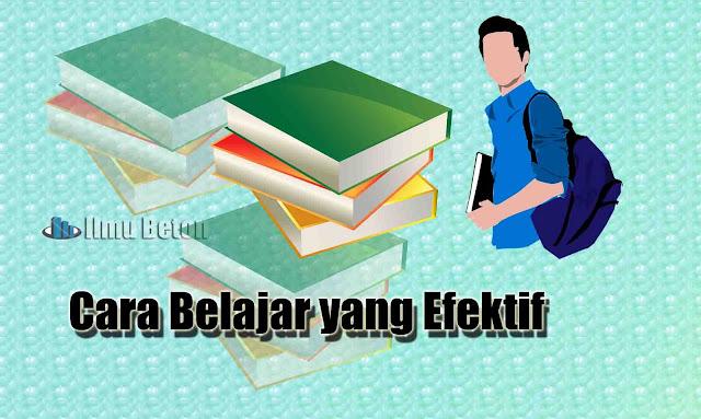 Cara Belajar yang Efektif
