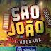 Itaberaba é a primeira cidade do Estado a anunciar atrações do São João; Confira a grade