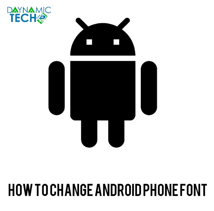 How To Change Android Phone Font