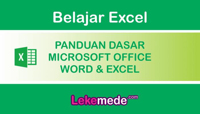 Panduan Dasar Belajar Microsoft Excel