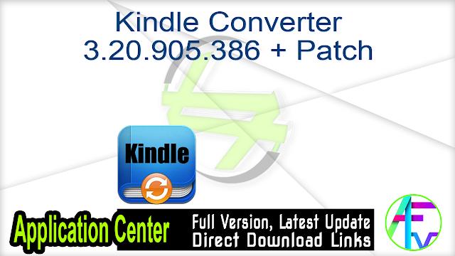 Kindle Converter 3.20.905.386 + Patch