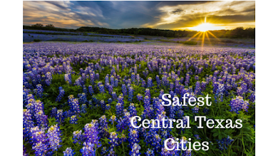 Six Safest Cities in Central Texas