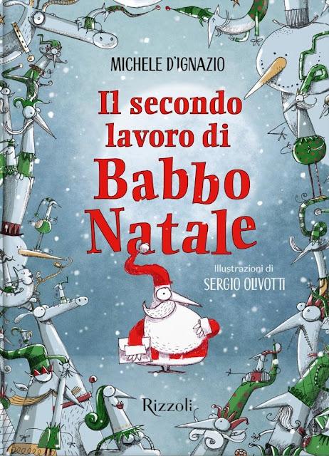 Ma qual è il secondo lavoro di Babbo Natale? Michele D'Ignazio lo sa e lo svela ai bambini