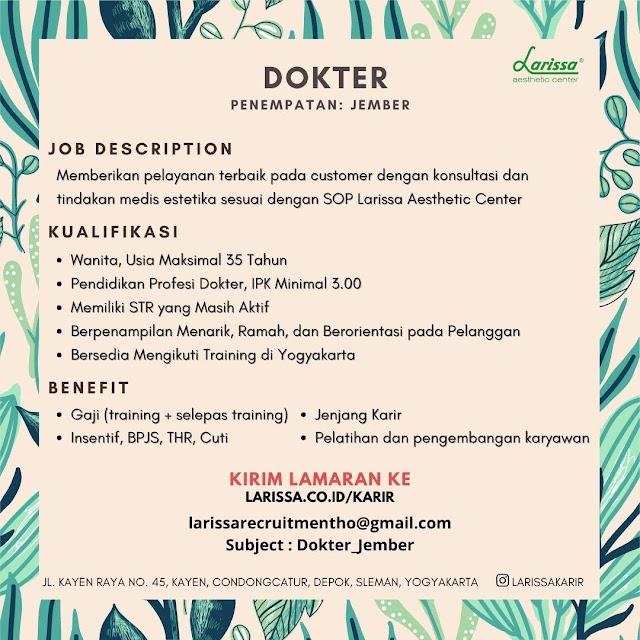 Loker Dokter Larissa Aesthetic Center- Penempatan Jember, Jawa Timur