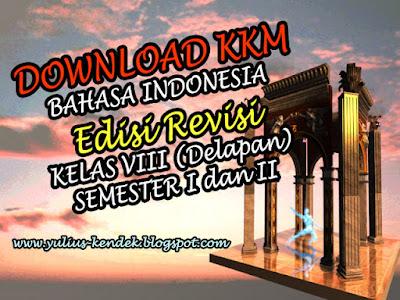 Download Format Penentuan KKM Bahasa Indonesia Kelas VIII Edisi Revisi Terbaru 2017