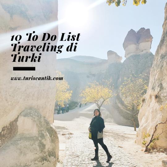 10 kegiatan saat traveling di turki