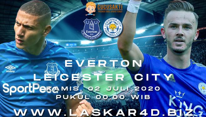 Prediksi Bola Everton vs Leicester City Kamis 02 Juli 2020