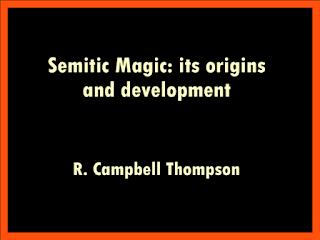 Semitic Magic: its origins and development
