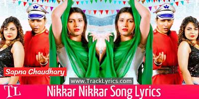 nikkar-nikkar-lyrics-sapna-choudhary