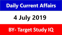 4 july 2019 Current Affairs BY Target study IQ