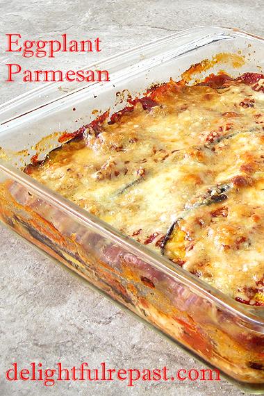 Eggplant Parmesan - Aubergine Parmigiana - Melanzane alla Parmigiana / www.delightfulrepast.com
