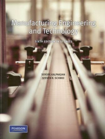 Manufacturing Engineering and Technology by Serope Kalpakjian pdf free download