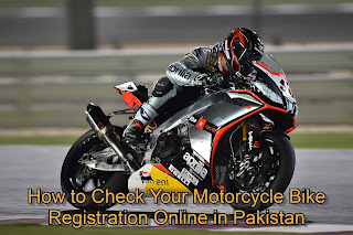 How to Check Your Motorcycle Bike Registration Online in Pakistan