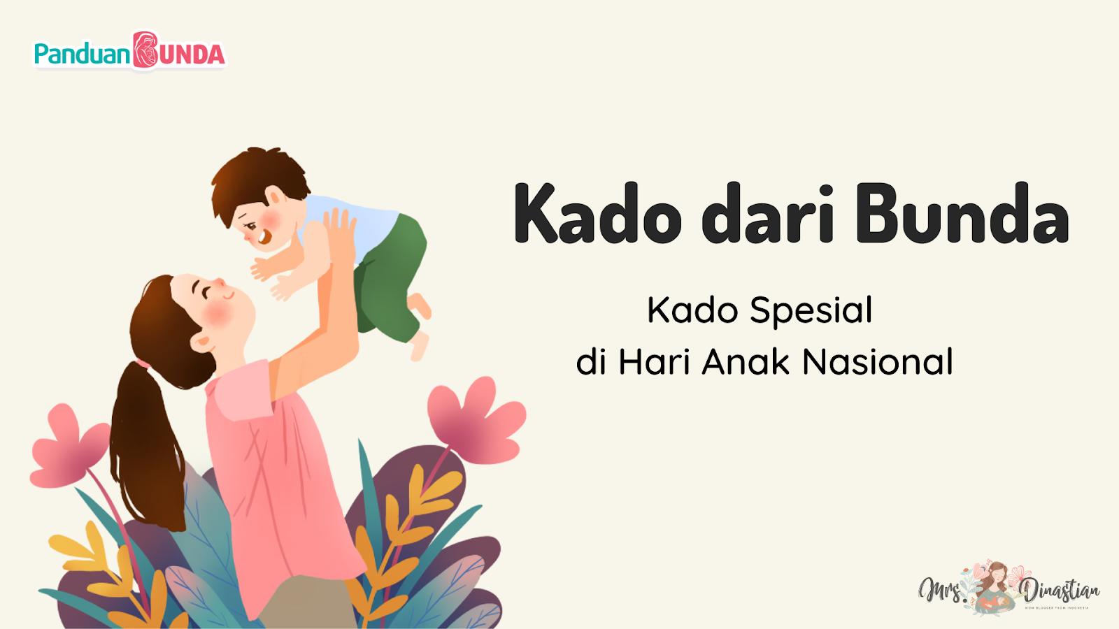 Kado dari Bunda, Kado Spesial di Hari Anak Nasional