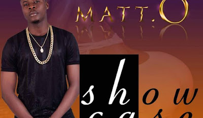 Matt O – Showcase