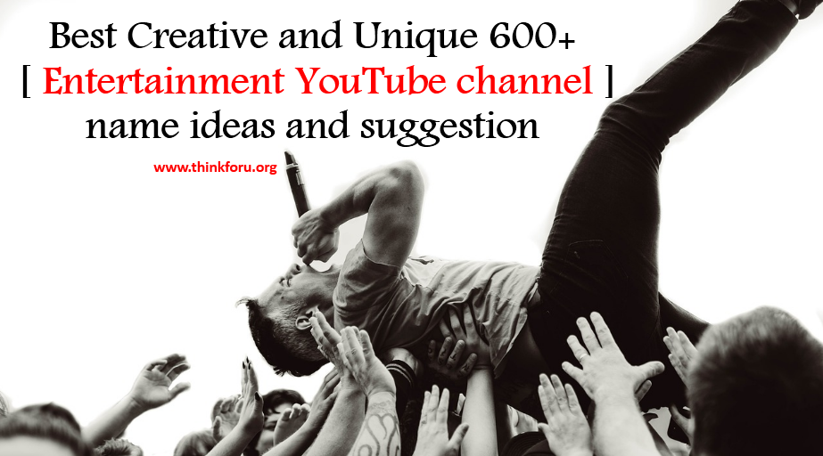 Cover Image of youtube channel name suggestions for entertainment, entertainment youtube channel name ideas, suggest youtube channel name for entertainment, best name for youtube entertainment channel,