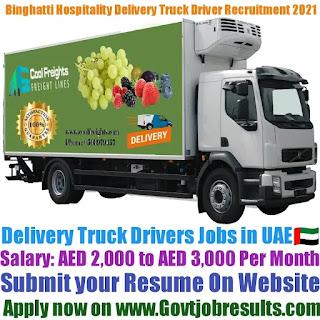 Binghatti Hospitality Delivery Truck Driver Recruitment 2021-22