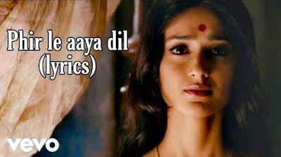 phir le aaya dil lyrics | Barfi - arijit singh