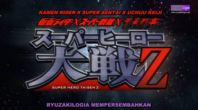 Kamen Rider x Super Sentai x Uchuu Keiji The Movie: Super Hero Taisen Z Subtitle Indonesia
