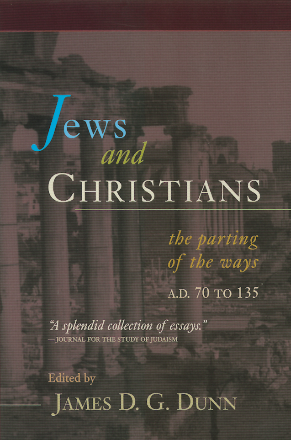 James D.G. Dunn-Jews And Christians-