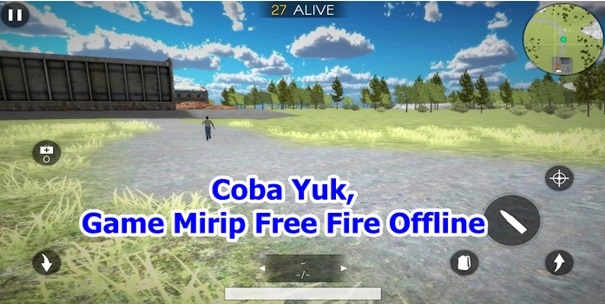 Coba Yuk, Game Offlline Mirip Free Fire