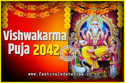 2042 Vishwakarma Puja Date and Time, 2042 Vishwakarma Puja Calendar