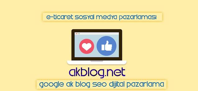 E-Ticaret Sosyal Medya Pazarlaması
