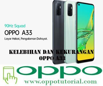 Kelebihan dan Kekurangan OPPO A33