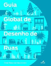 Guia global de desenho de ruas / Autoria: NACTO