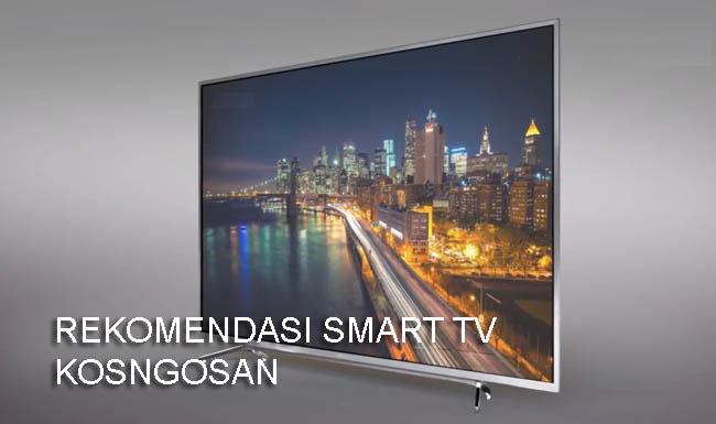 rekomendasi smart tv