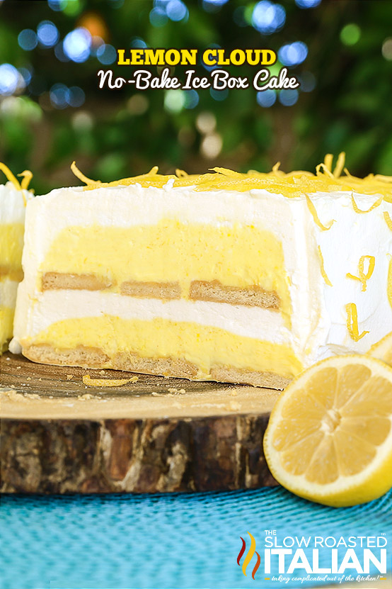 http://www.theslowroasteditalian.com/2015/04/lemon-cloud-no-bake-ice-box-cake-recipe.html