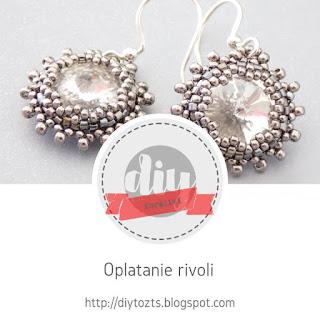 http://diytozts.blogspot.com/2018/08/koraliki-oplatamy-krysztaek-rivoli.html#