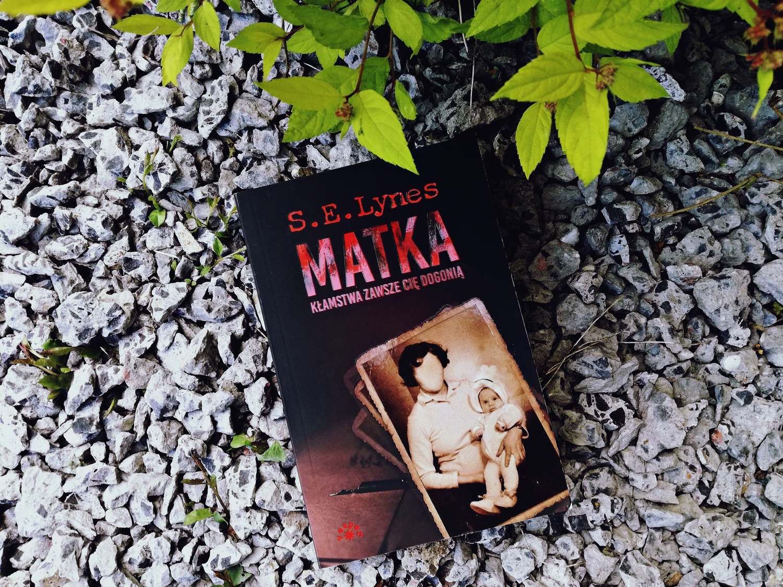 Mother, Matka, S.E. Lynes, Wydawnictwo Vesper, książka, recenzja, thriller
