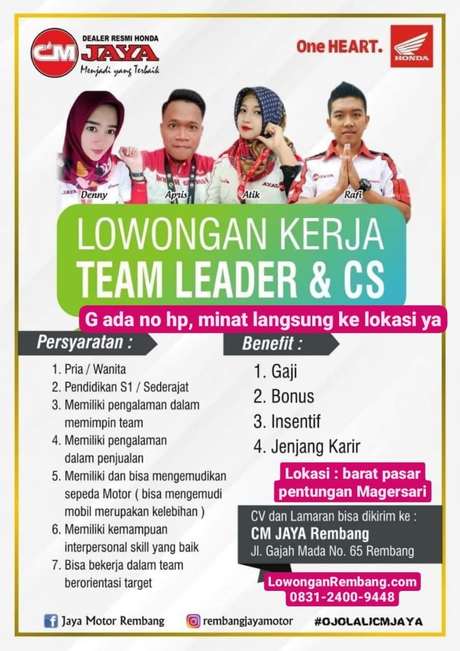 BURUAN Lamar Lowongan Kerja Customer Service Dan Team Leader CM Jaya Honda Rembang Dapat Gaji Bonus Insentif