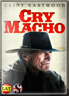 Cry Macho (2021) WEB-DL 1080P LATINO/INGLES