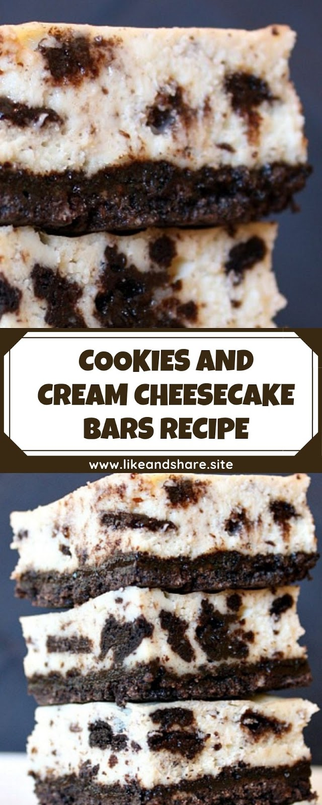 COOKIES AND CREAM CHEESECAKE BARS RECIPE