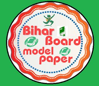Bihar Board 12th Model Paper 2021/Bihar Intermediate Question Paper 2021 Download Blueprint