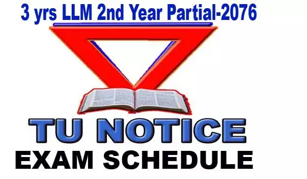 exam schedule 3 years llm 2nd year partial 2076
