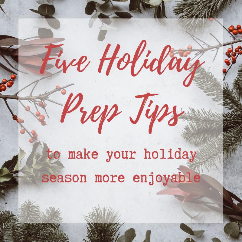 Five Holiday Prep Tips