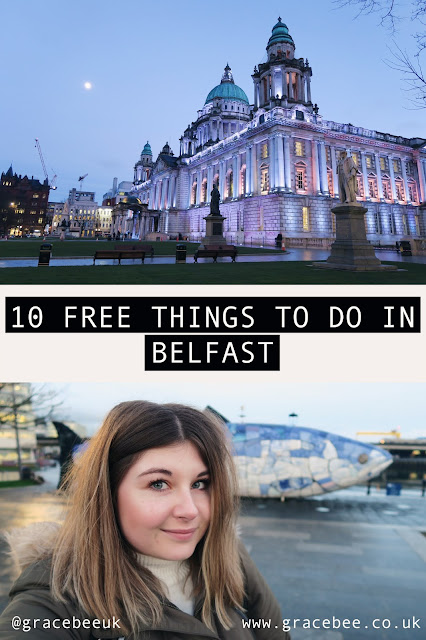 """two images together, the first is of Belfast city hall at night, the second is Grace standing in Front of the big fish. Between the images the text reads """"10 Free Things To Do In Belfast"""""""