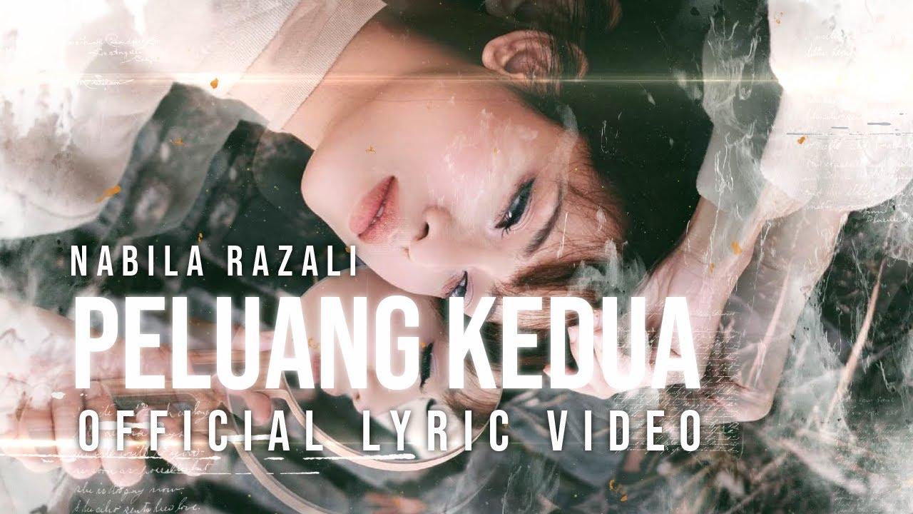 Lirik Lagu Peluang Kedua by Nabila Razali