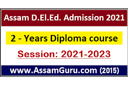 SCERT, Assam D.El.Ed. Admission 2021 | Diploma In Elementary Education