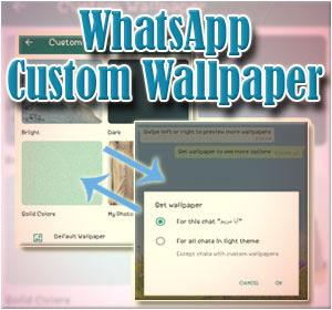 """Cara Ganti Wallpaper WhatsApp Berbeda Di Tiap Obrolan Dengan Fitur """"Wallpaper Custom"""""""