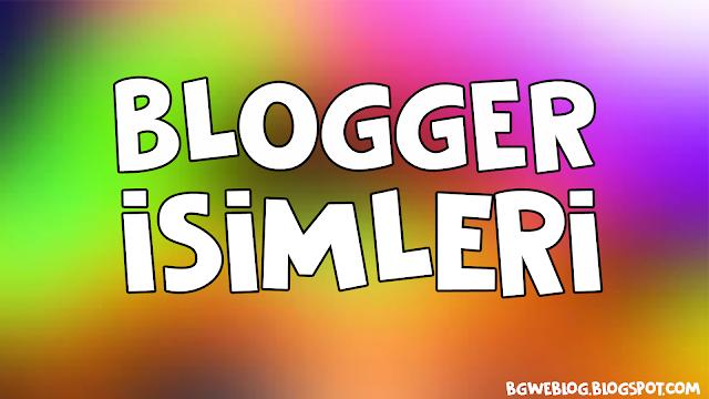 En Güzel Blog İsim Önerileri - Blogger İsimleri