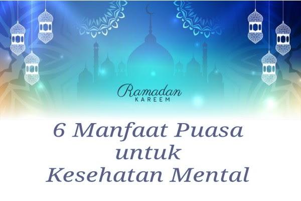 6 Hikmah Puasa Ramadhan Untuk Kesehatan Mental Pitpitanku
