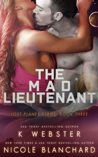 The Mad Lieutenant by K Webster and Nicole Blanchard