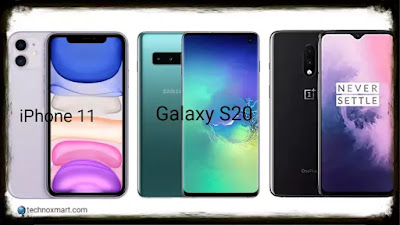Samsung Galaxy S20 vs iPhone 11 vs Oneplus 7 Pro: Everything Here Compared, Price, Specs & More