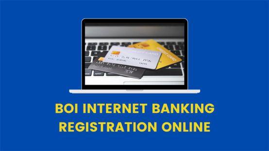 boi net banking registration online